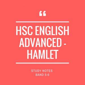 Band 5-6 HSC English Advanced Study Notes: Hamlet