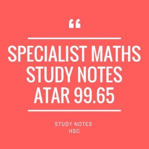 HSC Specialist Maths Study Notes